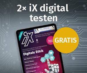 iX Probeabo gratis 2 Ausgaben digital
