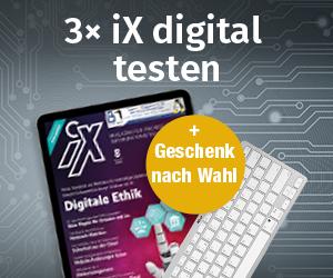 iX Miniabo 3 Ausgaben digital + Geschenk